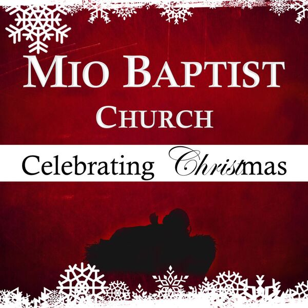 Mio Baptist Church's Podcast Podcast Artwork Image