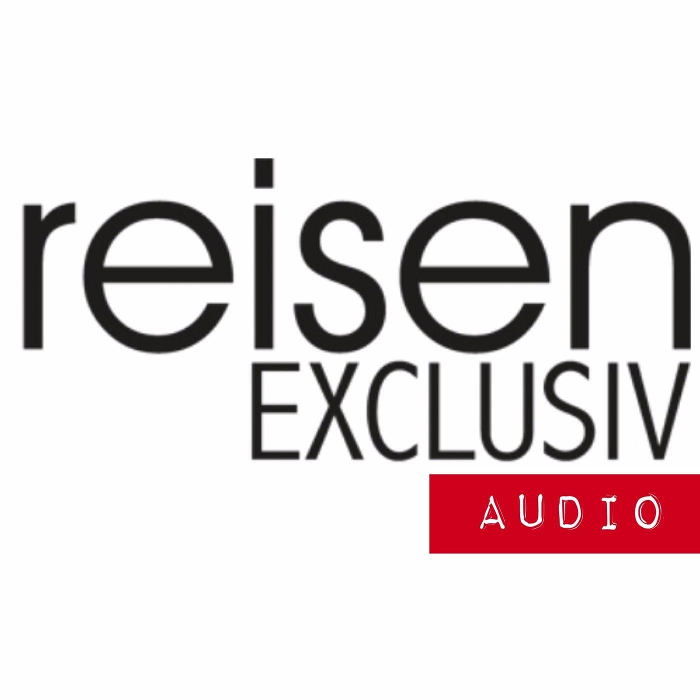 reisen EXCLUSIV Audio