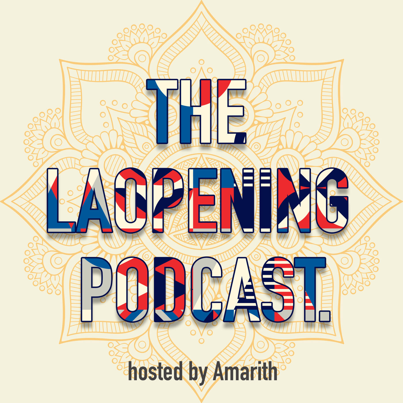 The Laopening Podcast