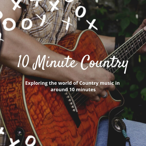 10 Minute Country Podcast Artwork Image