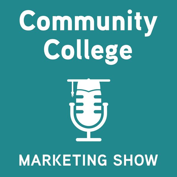The Community College Marketing Show Podcast Artwork Image