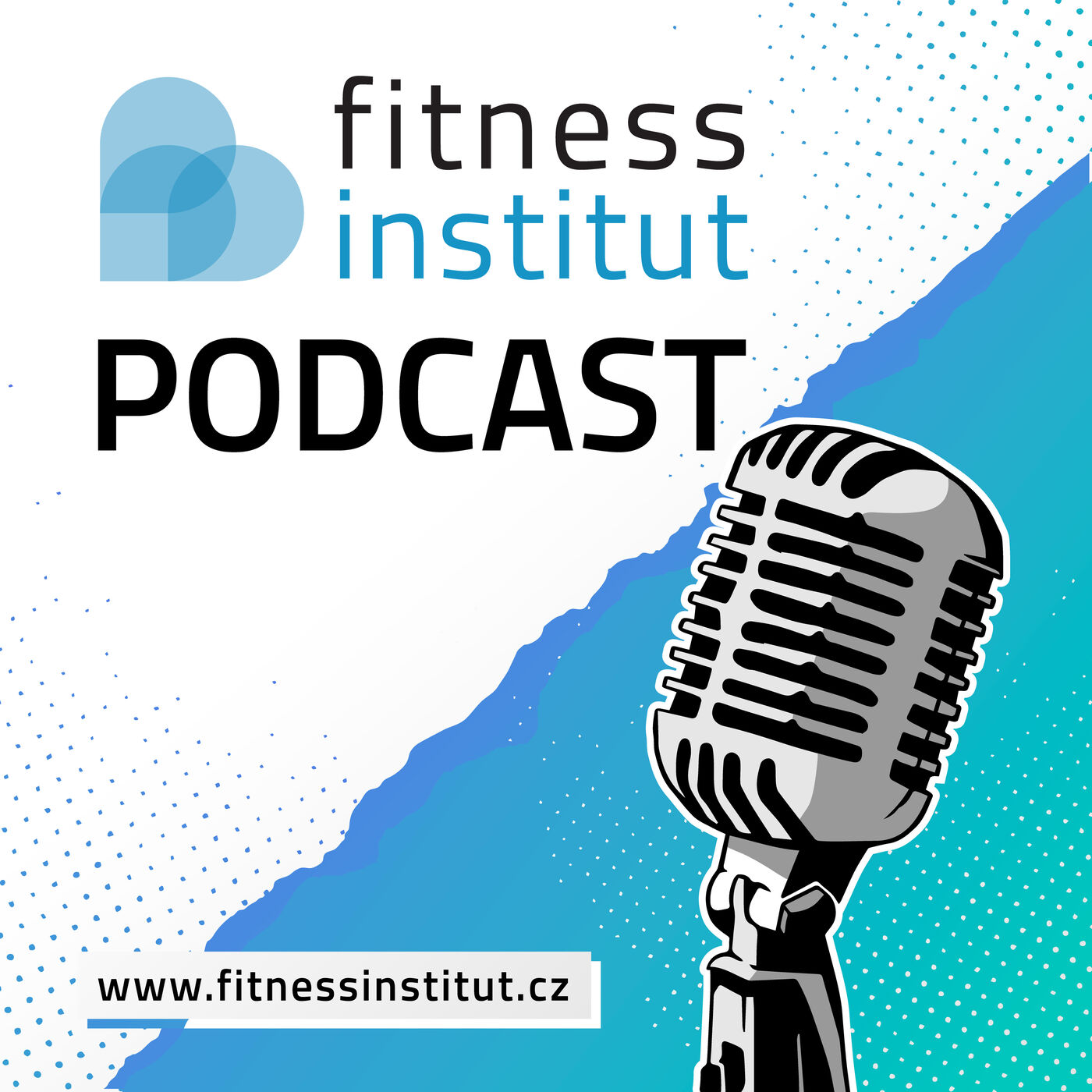 Fitness Institut Podcast ⎮ Tohle je Fitness Institut