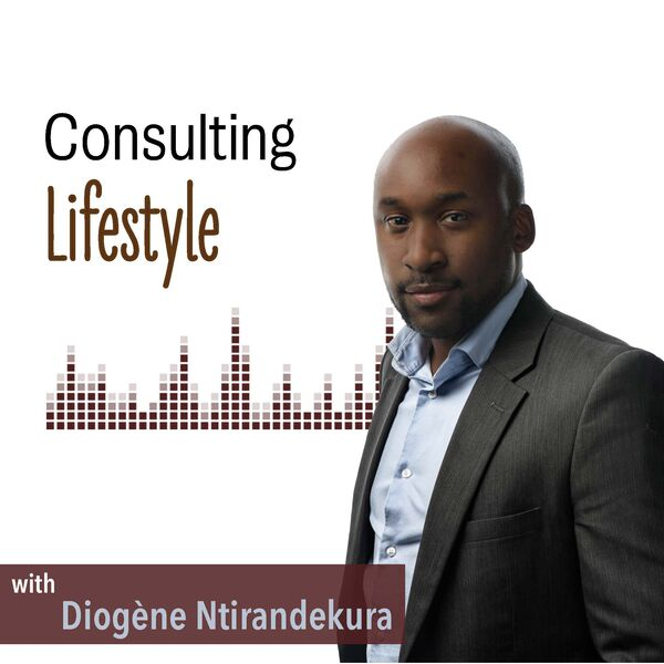 Consulting Lifestyle Podcast Artwork Image