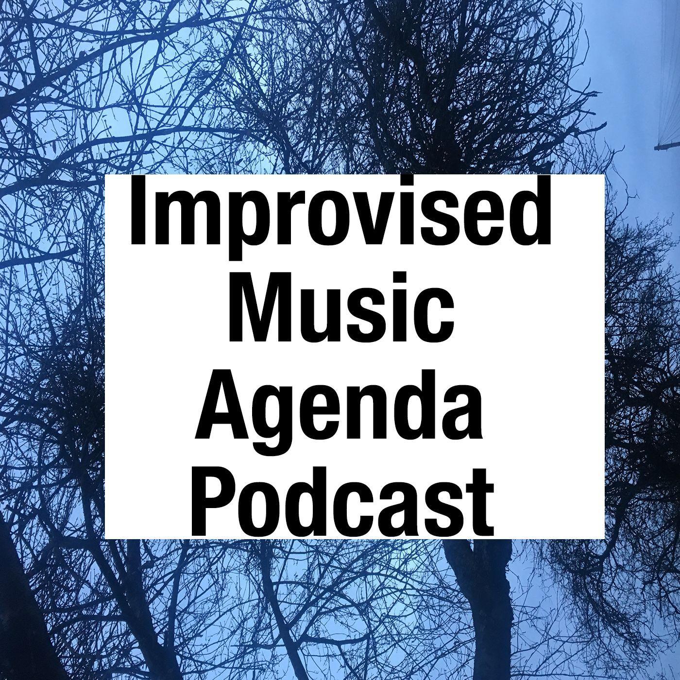 Buzzsprout | Episode 25: Corey Mwamba - Improvised Music Agenda Podcast