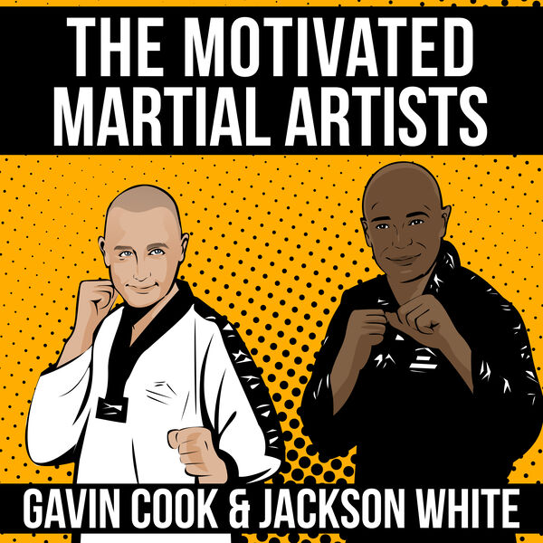 The Motivated Martial Artists  Podcast Artwork Image