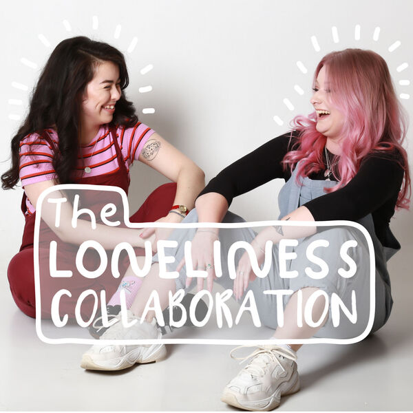 The Loneliness collaboration  Podcast Artwork Image