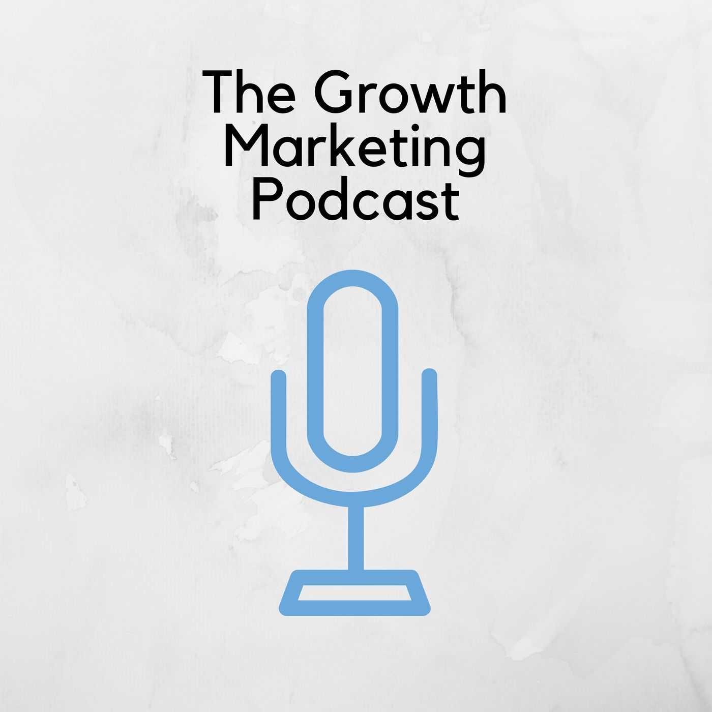 The Growth Marketing Podcast