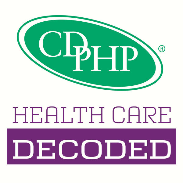 Health Care Decoded with CDPHP Podcast Artwork Image