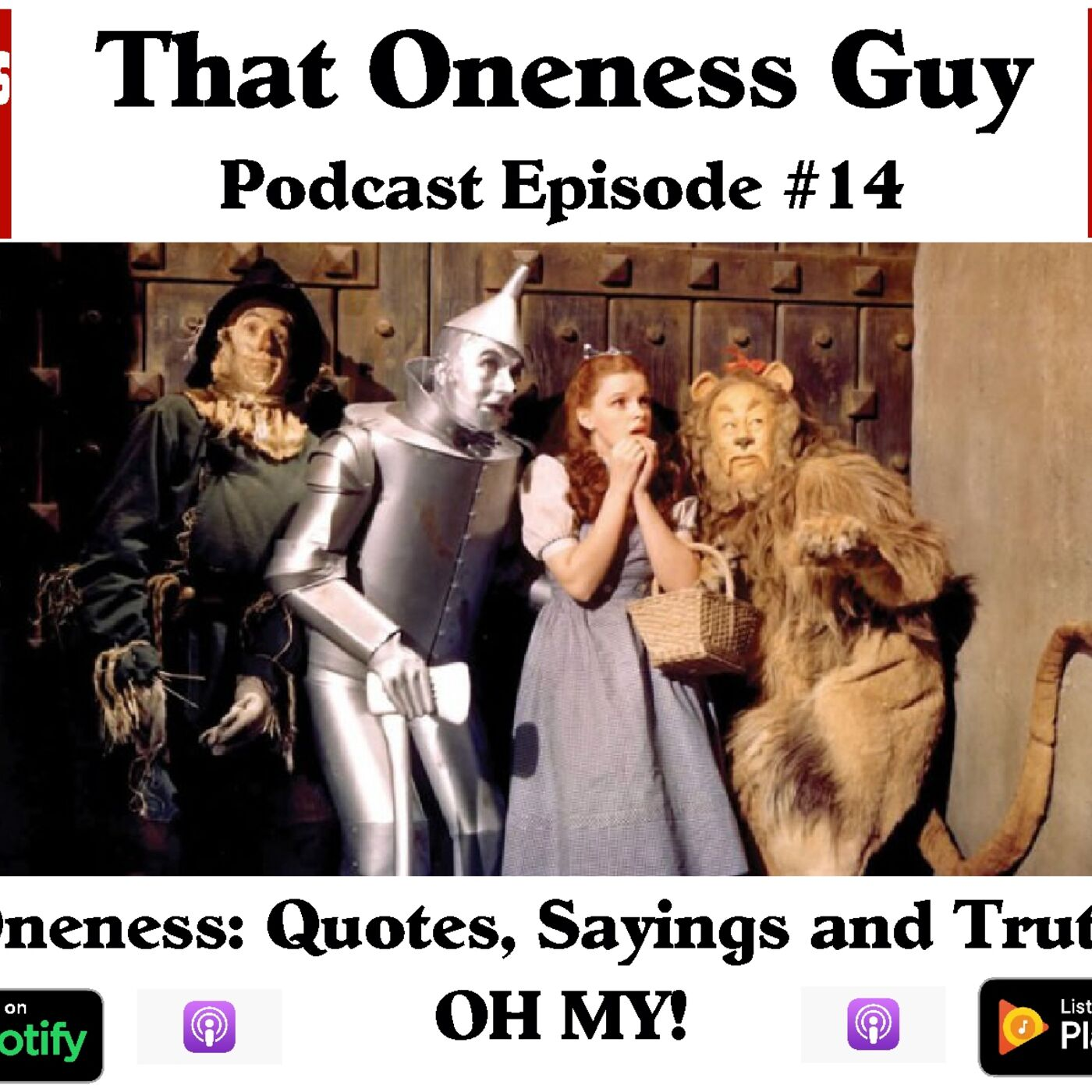 Oneness: Quotes, Sayings, and Truths OH MY!