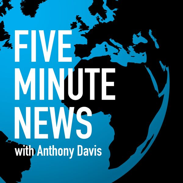 FIVE MINUTE NEWS Podcast Artwork Image