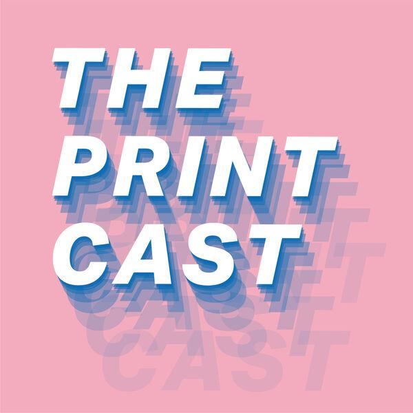 The Print Cast Podcast Artwork Image