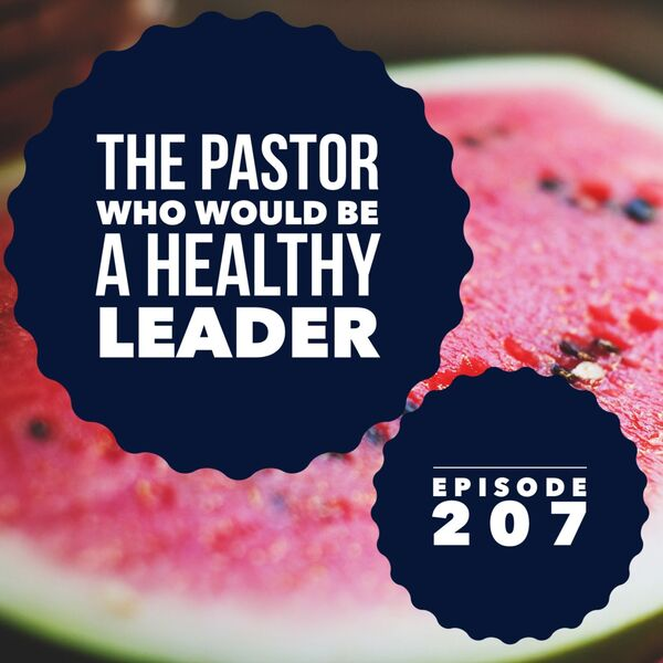 200churches Podcast: Ministry Encouragement for Pastors of Small Churches Podcast Artwork Image