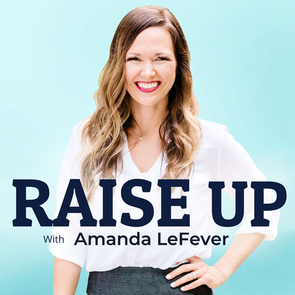 Raise Up Podcast Artwork Image