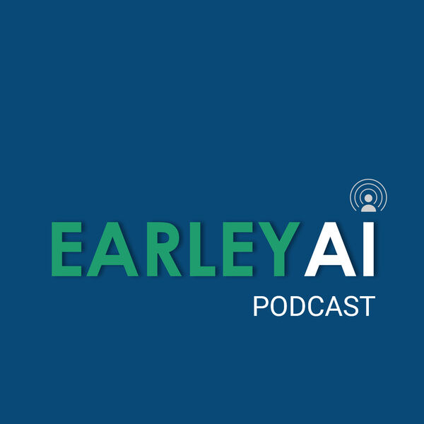 Earley AI Podcast Podcast Artwork Image