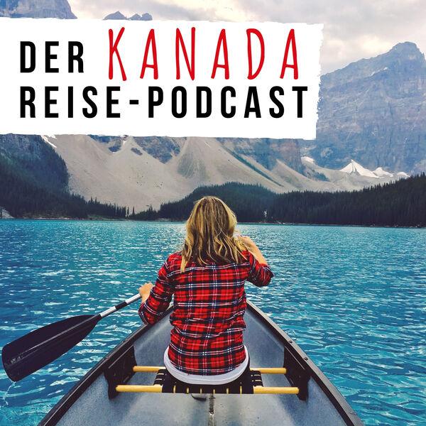 KANADASTISCH - Der Kanada Reise-Podcast Podcast Artwork Image