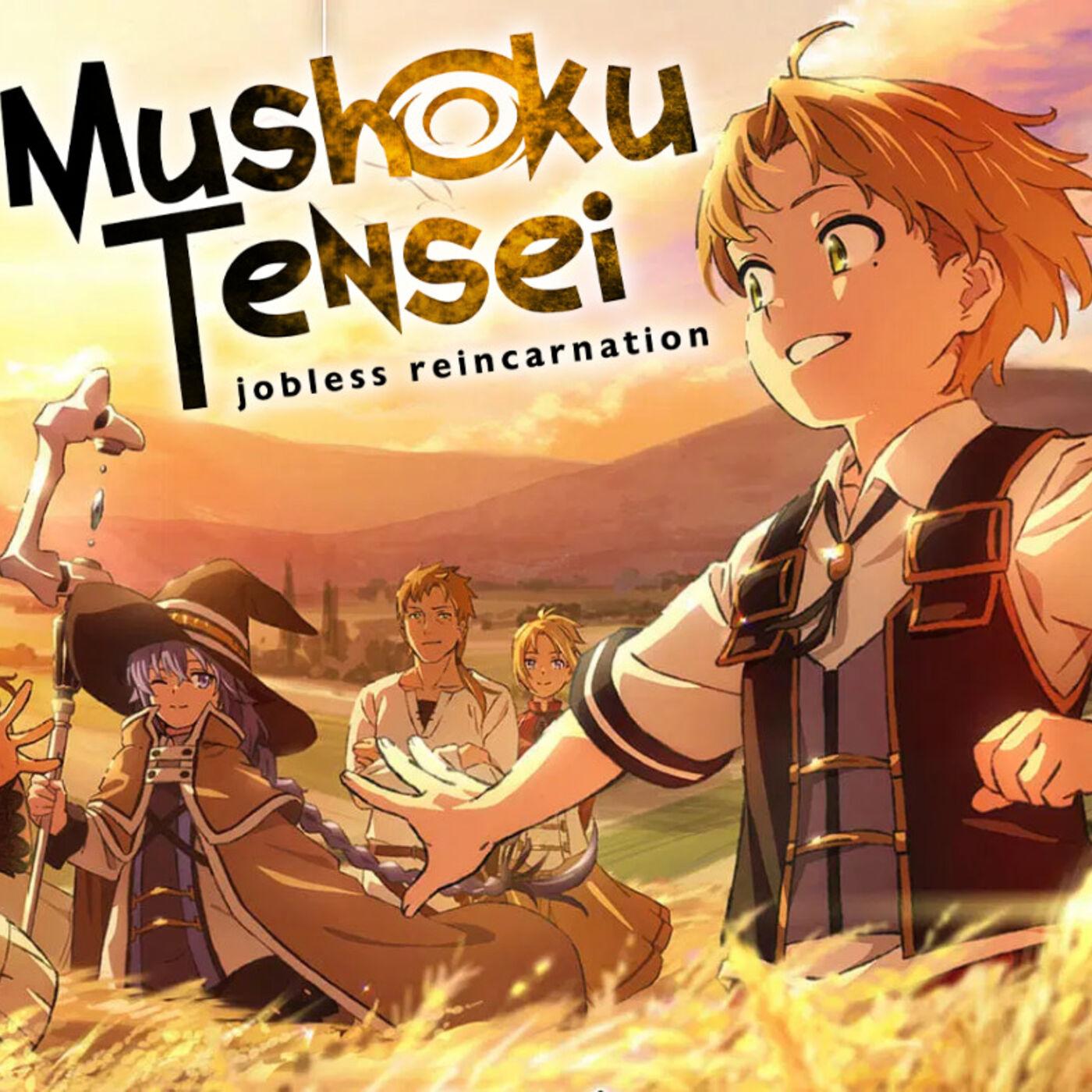 Why you should watch Mushoku Tensei in LESS THAN 10 MINUTES!