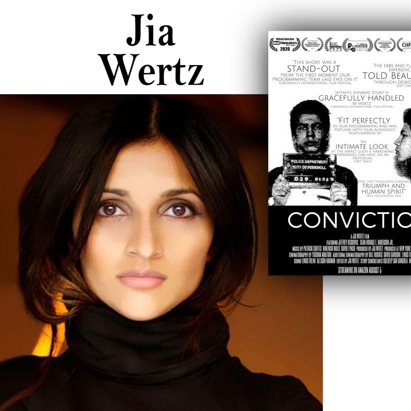 Harvey Brownstone Interviews Documentary Filmmaker and Director, Jia Wertz