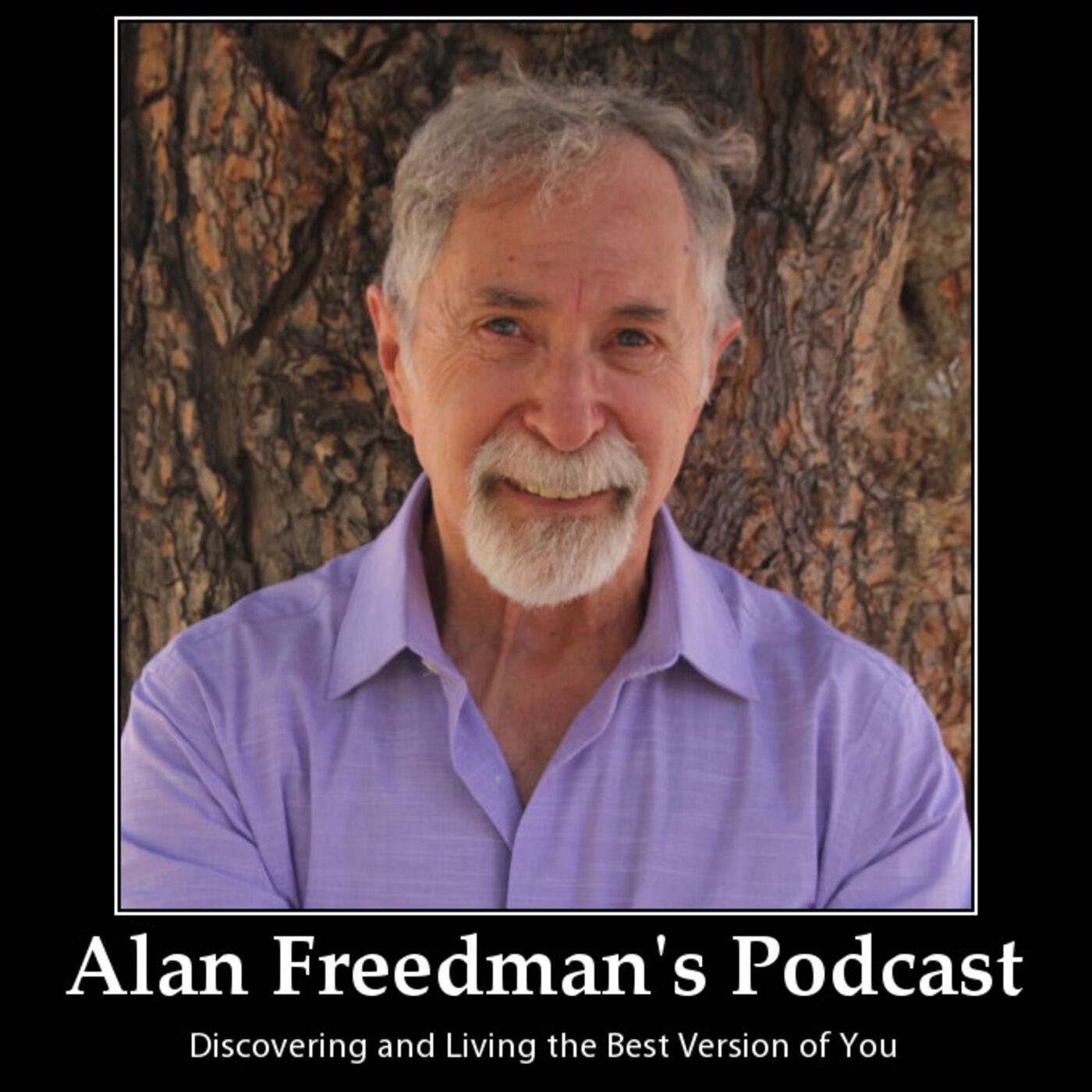 A Walk in Progress - Featuring Podcast Host Alan Freedman