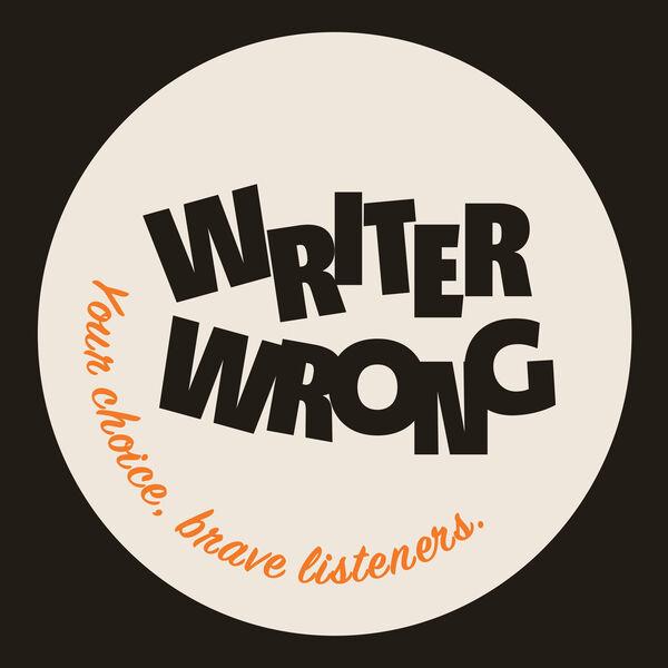 Writer Wrong Podcast Artwork Image