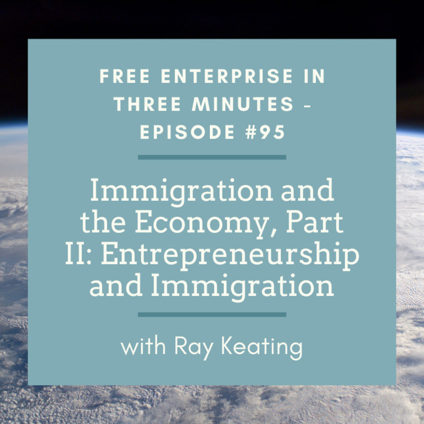 Episode #95: Immigration and the Economy, Part II: Entrepreneurship and Immigration