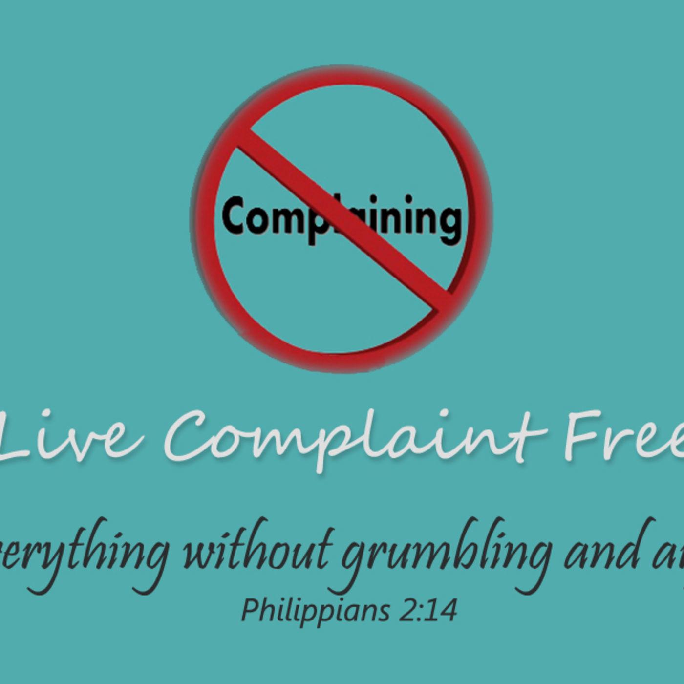 Live Complaint Free Week 1
