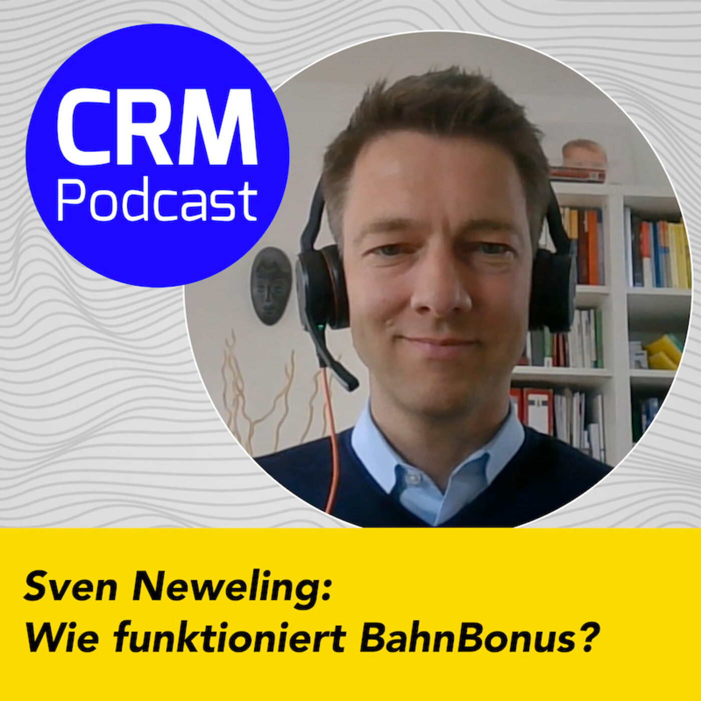 (#11) Sven Neweling: Wie funktioniert BahnBonus?