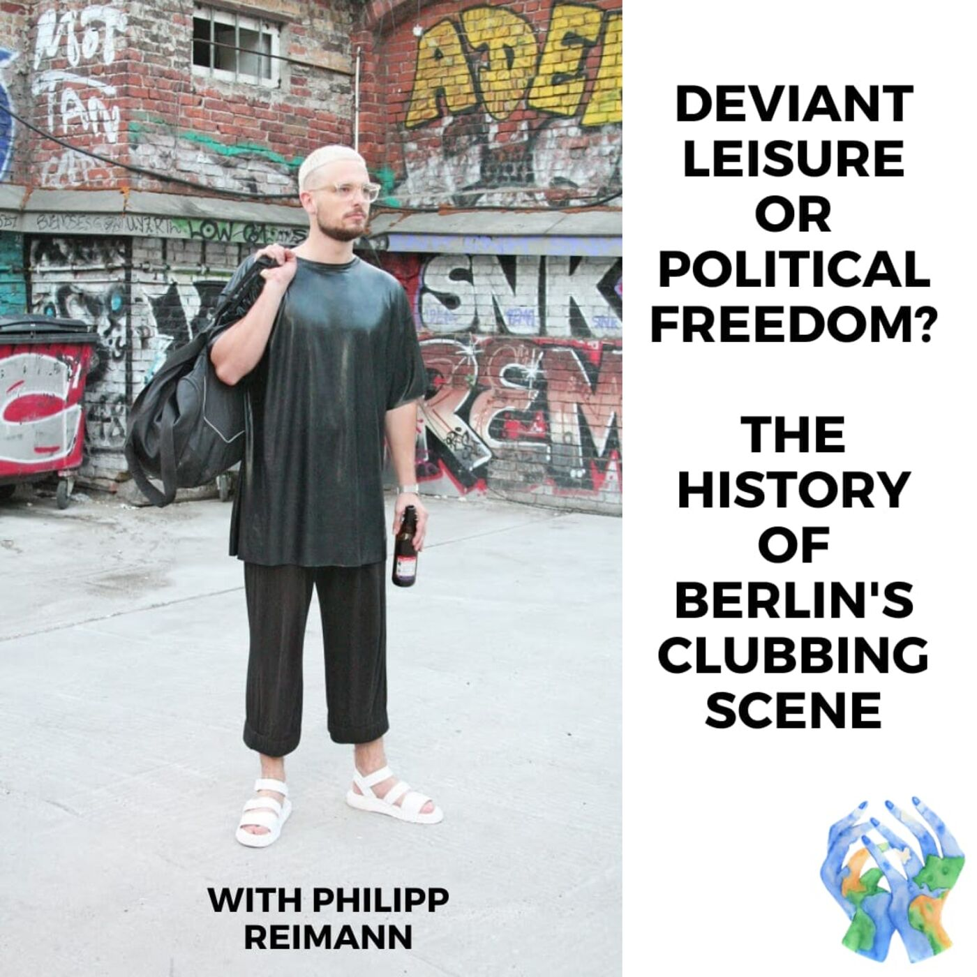 Deviant Leisure or Political Freedom? The History of Berlin's Clubbing Scene with Philipp Reimann