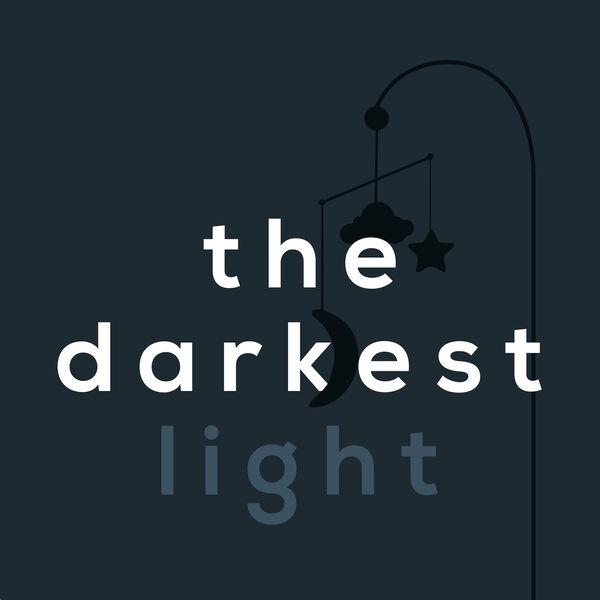 The Darkest Light Podcast Artwork Image