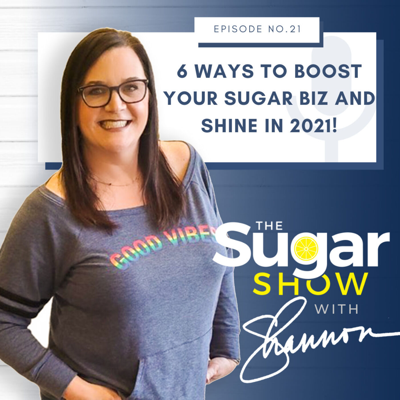 The SugarShow: S2E21 Top 6 Ways to Boost Your Sugaring Biz (Sugar & Soul Series)