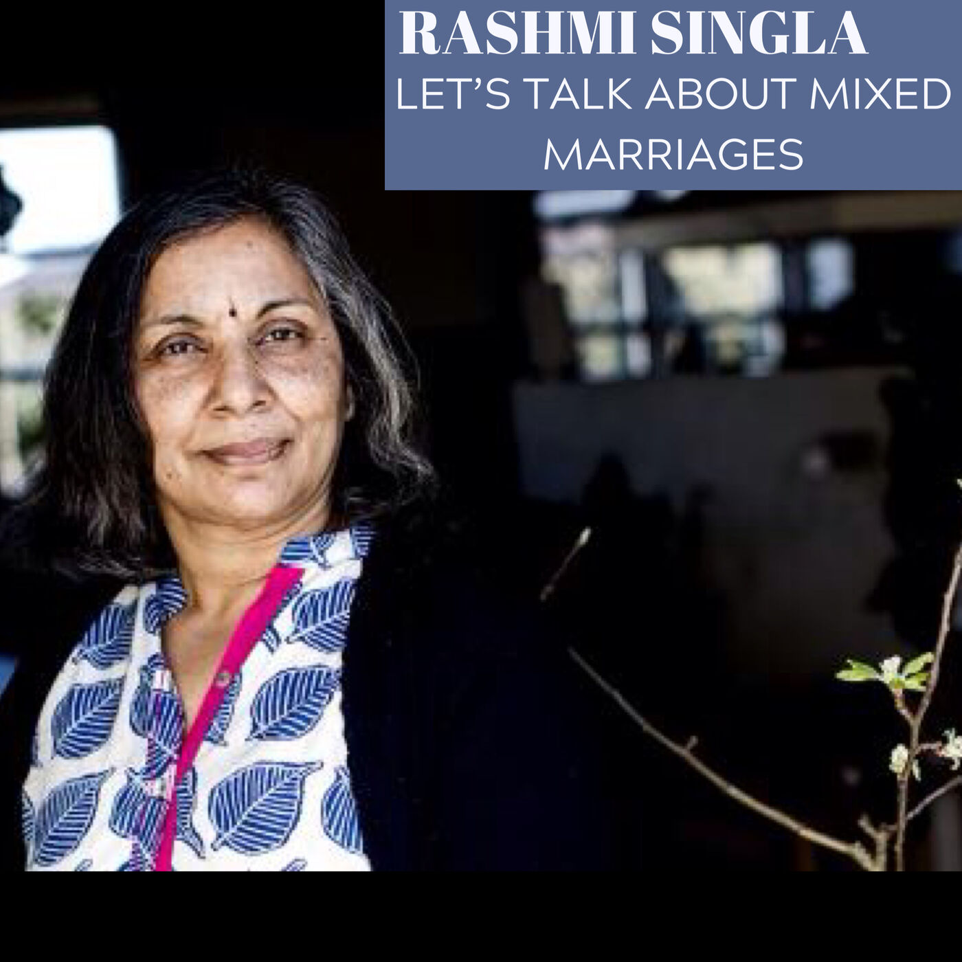 About mixed marraiges with Rashmi Singla