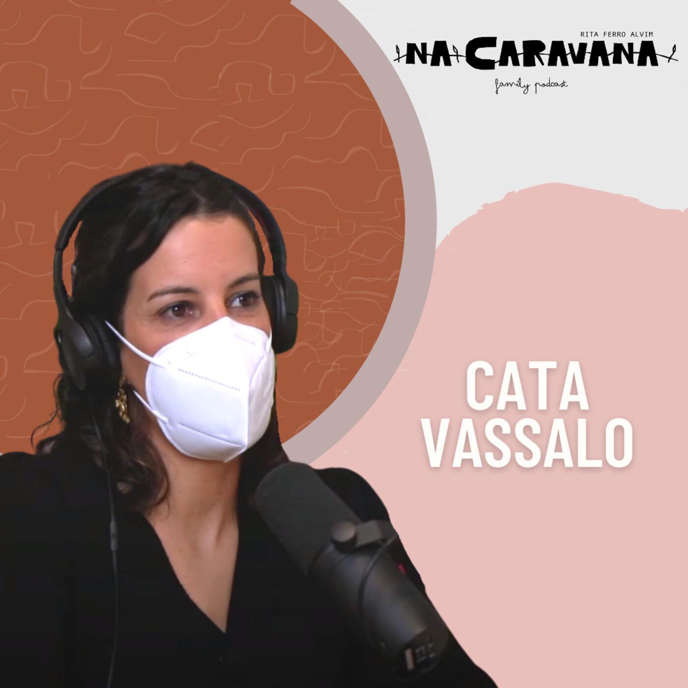 N'A Caravana com Cata Vassalo #74 Bifes do pai, a senhora das finanças e o toucado no casamento real