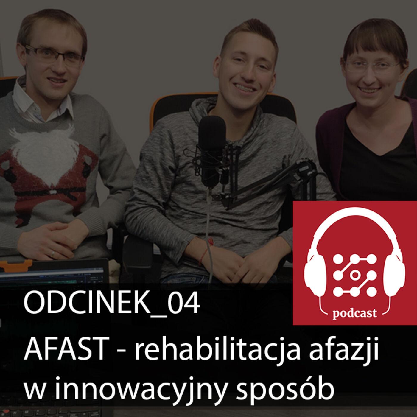 Afast - czyli jak rehabilitować afazje w innowacyjny sposób   Dostarczaj Wartość #4