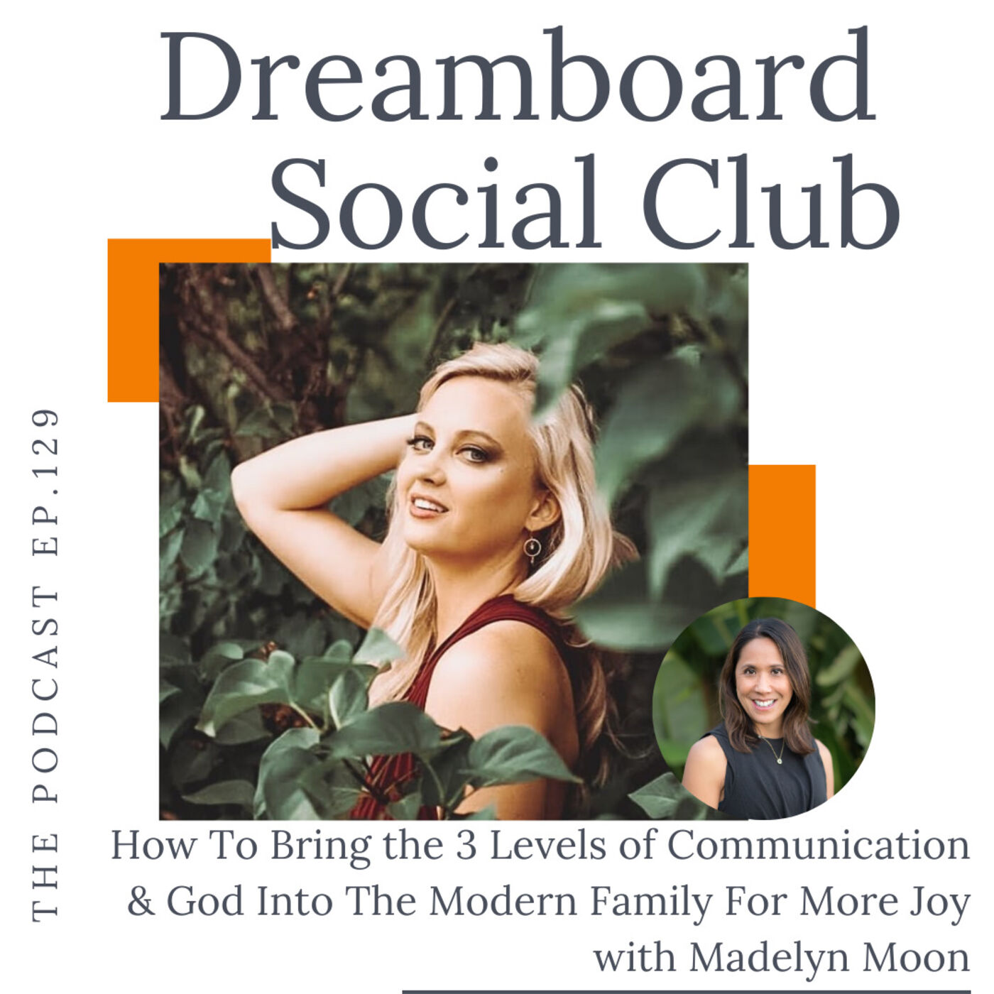 How To Bring the 3 Levels of Communication & God Into The Modern Family For More Joy with Madelyn Moon
