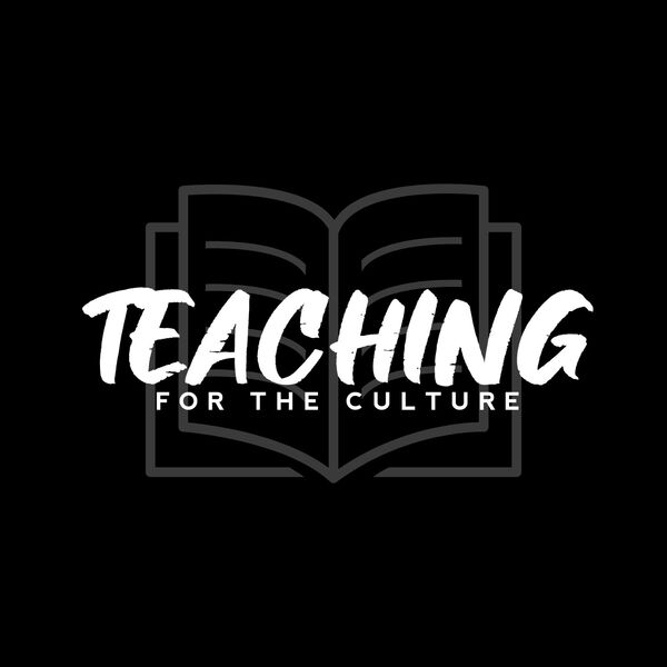 Teaching for the Culture Podcast Artwork Image