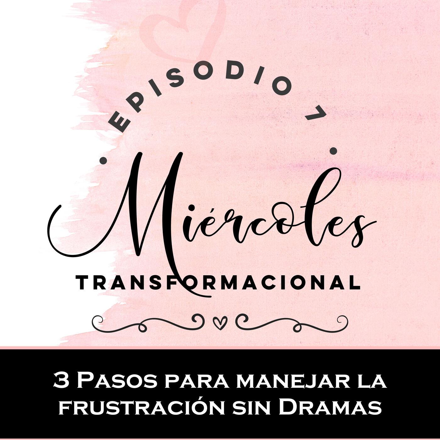 3 Pasos para Manejar la Frustración Responsablemente y sin Dramas