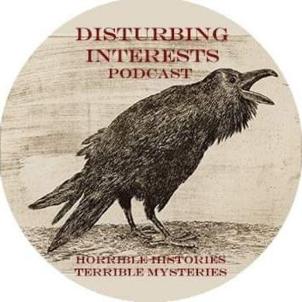 Disturbing Interests Podcast Artwork Image