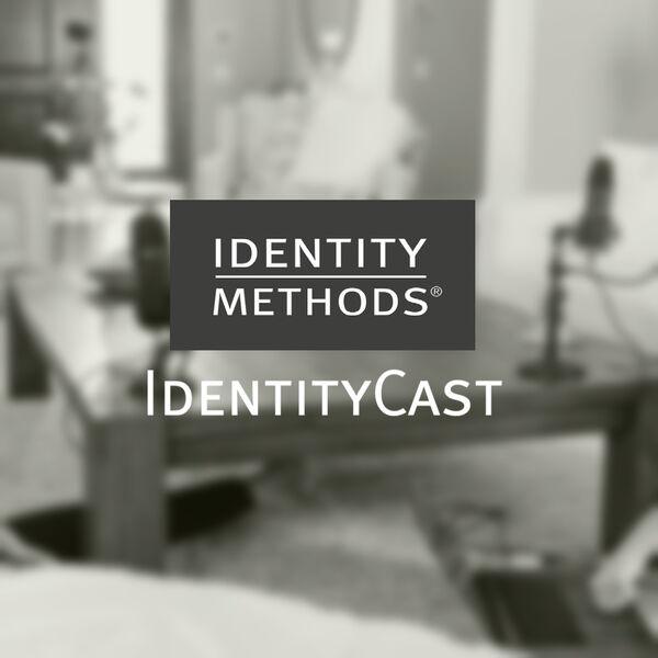 IdentityCast Podcast Artwork Image
