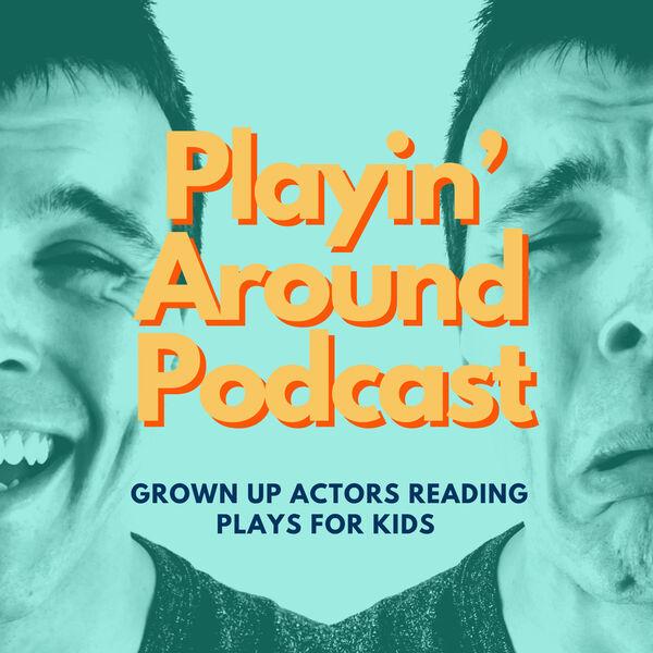 Playin' Around Podcast Artwork Image