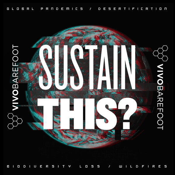 Vivobarefoot SUSTAIN THIS? Podcast Podcast Artwork Image