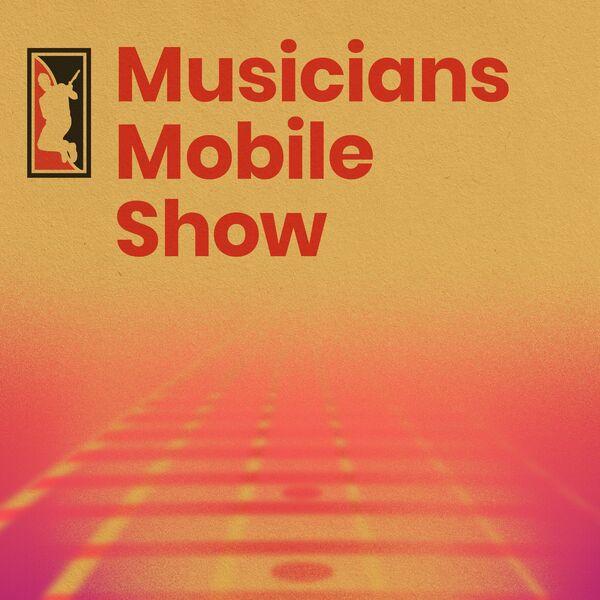Musicians Mobile Show Podcast Artwork Image