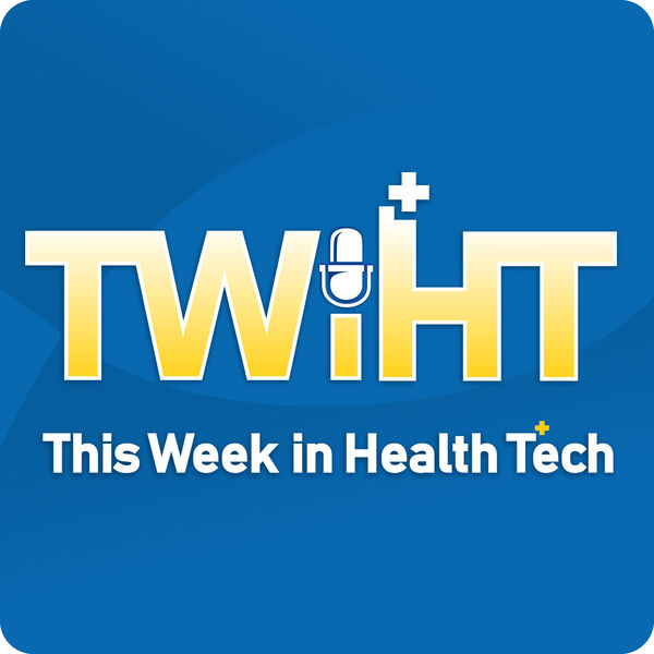 This Week in Health Tech  Podcast Artwork Image