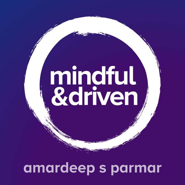Mindful & Driven Podcast Artwork Image