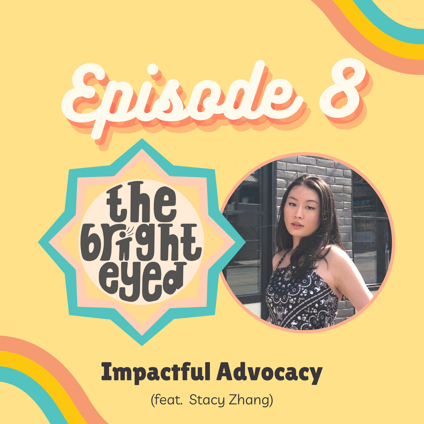 Impactful Advocacy (feat. Stacy Zhang)