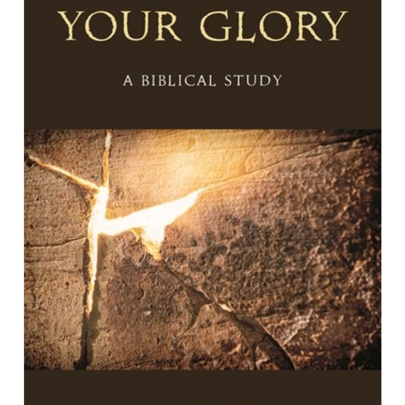 """""""Your Glory"""" - Dr. Phil Powers"""