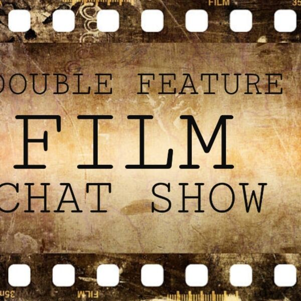 Double Feature Film Chat Show Podcast Artwork Image