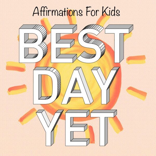 Best Day Yet Podcast: Affirmations, Meditations, & Growth Mindset for Kids and Families Podcast Artwork Image
