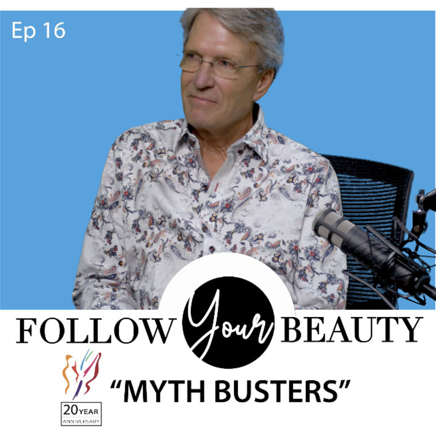 Follow Your Beauty Podcast - Myth Busters with Dr. Mendelsohn & Jerry
