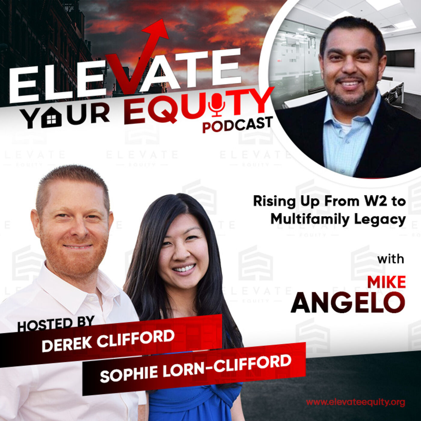 Ep 38 - Rising Up From W2 to Multifamily Legacy with Mike Angelo