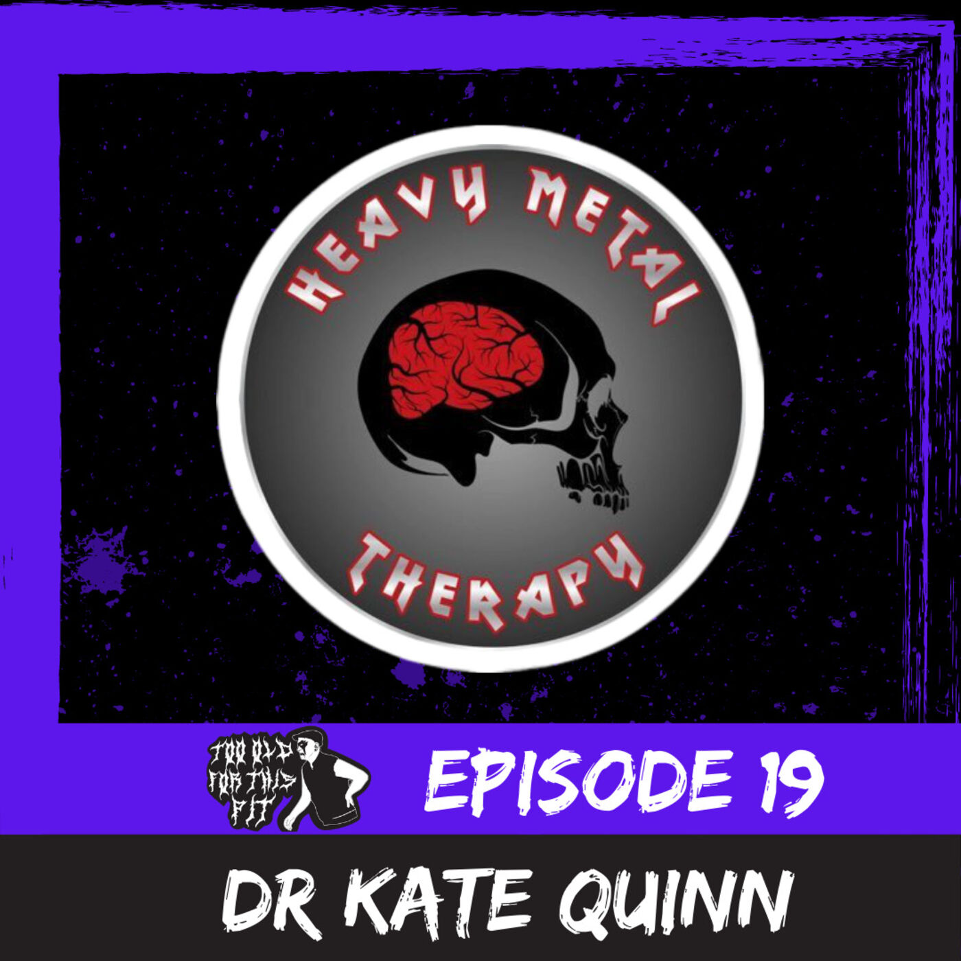 Episode 19 - Dr Kate Quinn (Heavy Metal Therapy)