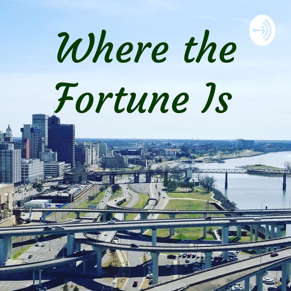 Where the Fortune Is  Podcast Artwork Image
